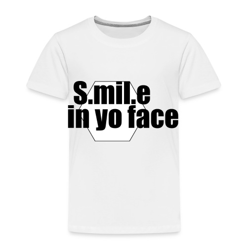 Smile in your Face - Kinder Premium T-Shirt
