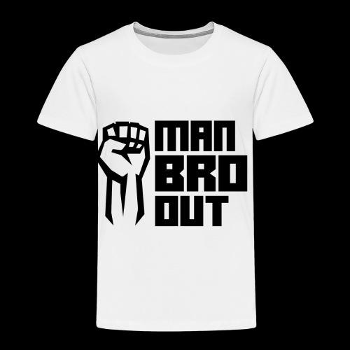 Man Bro Out - Kids' Premium T-Shirt