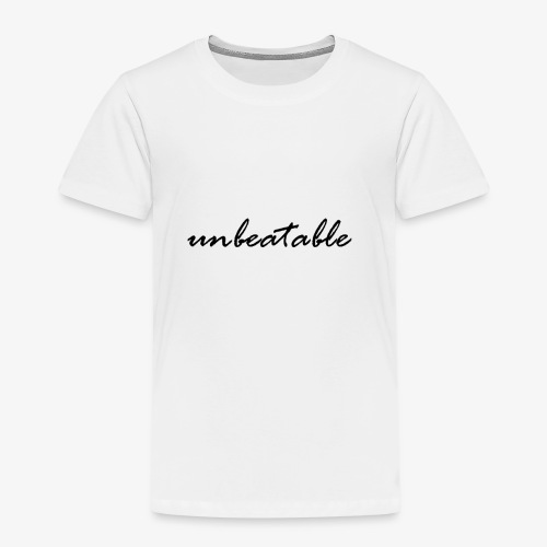 unbeatable - Kinder Premium T-Shirt