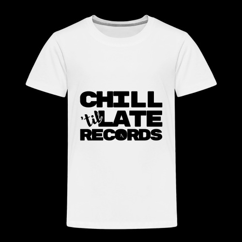 Chill Til Late Records - Kids' Premium T-Shirt