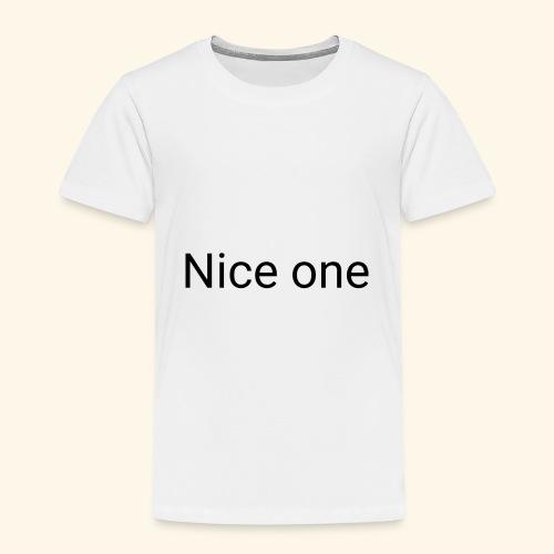 Nice one Aufdruck - Kinder Premium T-Shirt
