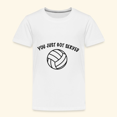 You just got served - Kinder Premium T-Shirt