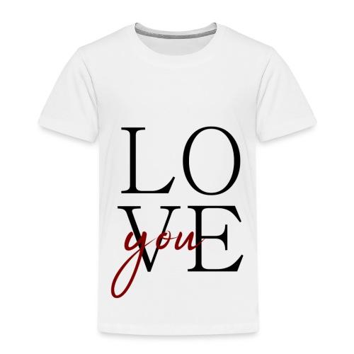love you - Kinder Premium T-Shirt