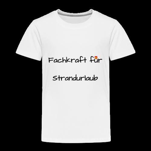 Fachkraft für Strandurlaub - Kinder Premium T-Shirt