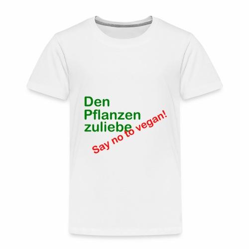 Den Pflanzen zuliebe - Kinder Premium T-Shirt