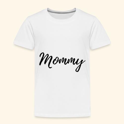 Mama, mommy - Kinder Premium T-Shirt