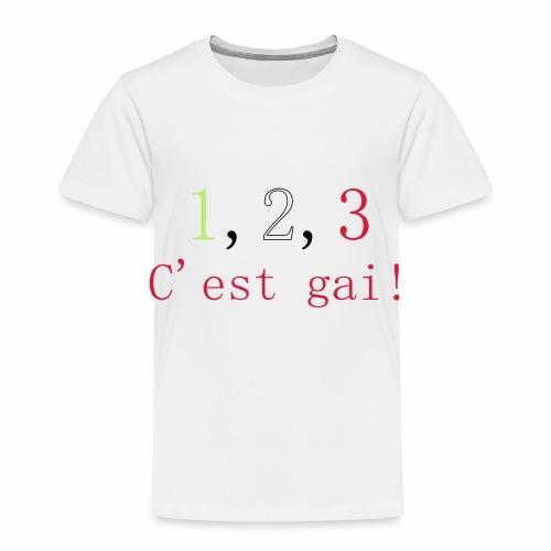 1,2,3 c'est gai ! - T-shirt Premium Enfant