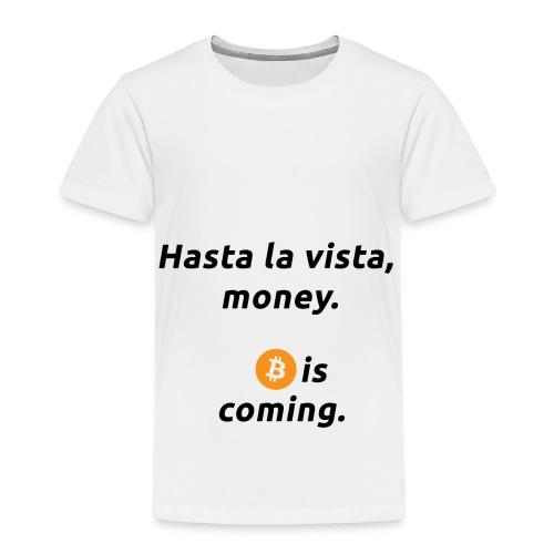 Hasta la vista - Geschenkidee für Terminator Fans - Kinder Premium T-Shirt