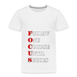 Motivationsspruch Fokus - Kinder Premium T-Shirt