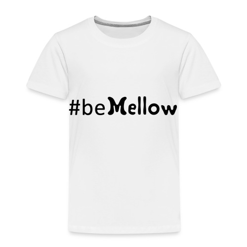 be mellow / hashtag bemellow - schwarz - Kinder Premium T-Shirt