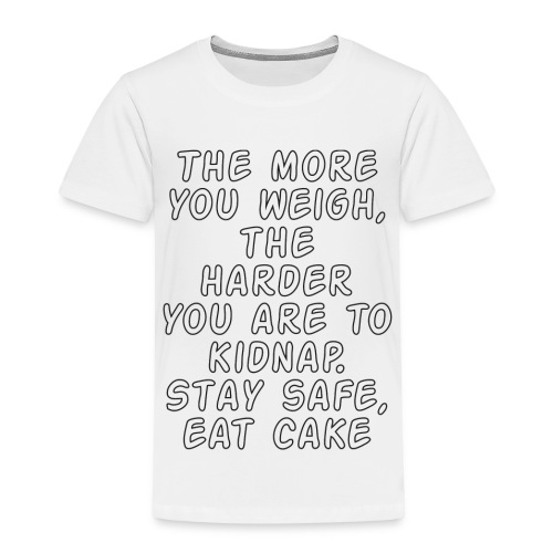 Stay safe, eat cake - Kids' Premium T-Shirt