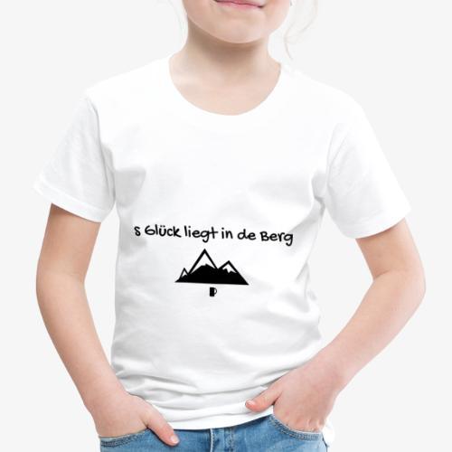 s Glück liegt in de Berg - Kinder Premium T-Shirt