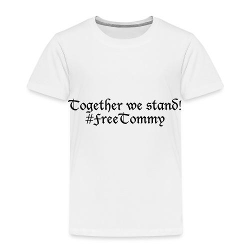 Free Tommy - Kinder Premium T-Shirt