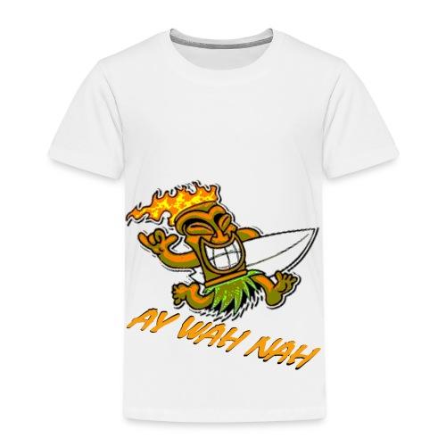 Ay Wah Nah - Kinder Premium T-Shirt