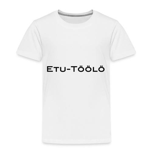 Etu-Töölö - Lasten premium t-paita