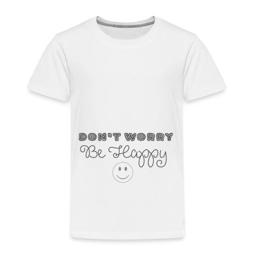 Don't Worry - Be happy - Kids' Premium T-Shirt