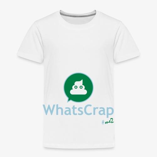 WhatsCrap #me2 - Kinder Premium T-Shirt