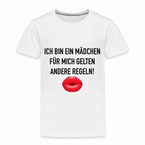 Ich bin ein Mädchen. Für mich gelten andere Regeln - Kinder Premium T-Shirt