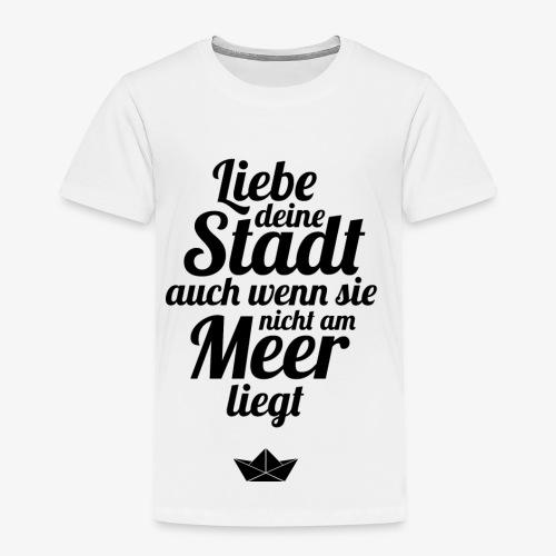 Liebe deine Stadt Meer - Kinder Premium T-Shirt