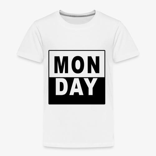 MONDAY - Kinder Premium T-Shirt