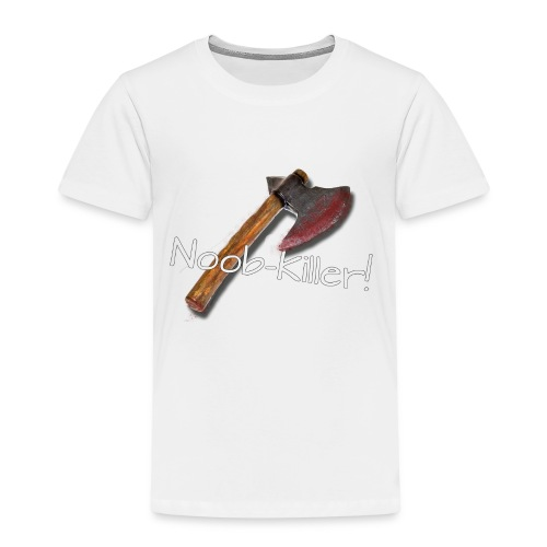 Noob-Killer! - Kinder Premium T-Shirt