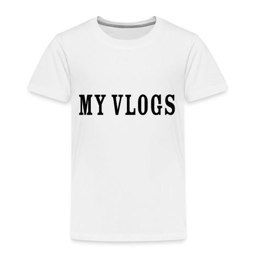 My Vlogs - Kids' Premium T-Shirt