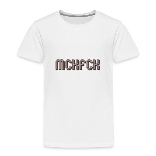 MCKFCK Logo - Kinder Premium T-Shirt