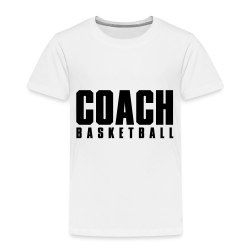Coach Basketball Trainer - Kinder Premium T-Shirt