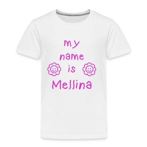 MELLINA MY NAME IS - T-shirt Premium Enfant