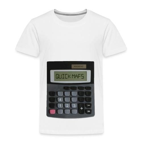 QUICK MATHS - MEMESNOTHOT - Kids' Premium T-Shirt