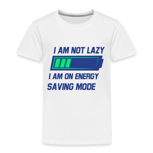 Im not lazy Tee - Kids' Premium T-Shirt