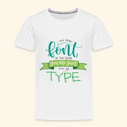 I am very font of you - Camiseta premium niño