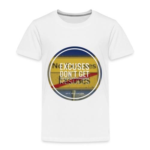 no excuses - Kinder Premium T-Shirt
