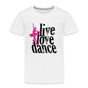 live,love,dance - Kids' Premium T-Shirt