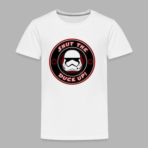 Shut the duck up! - Design - Kinder Premium T-Shirt