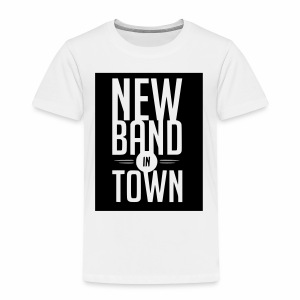 New Band in Town - Kinder Premium T-Shirt