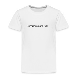 002 cornichons are real - Kinder Premium T-Shirt