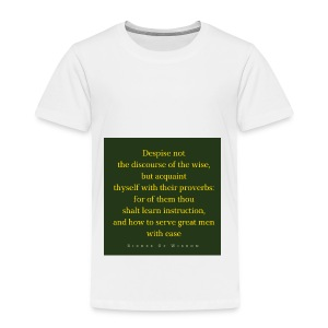 Despise not the discourse of the wise but acquain - Kids' Premium T-Shirt