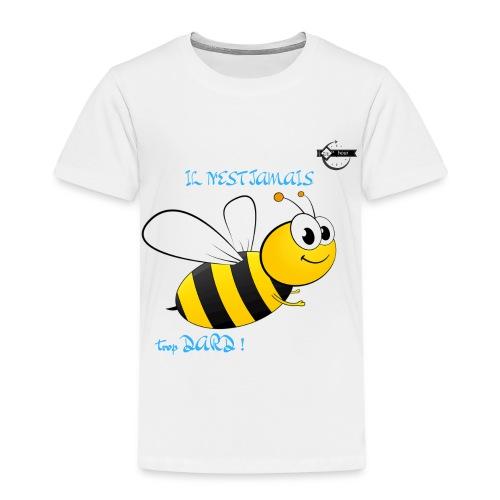 Il n'est jamais trop dard - T-shirt Premium Enfant