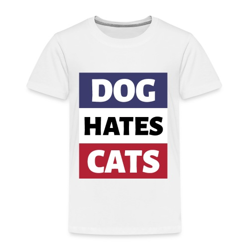 Dog Hates Cats - Kinder Premium T-Shirt