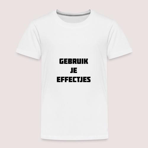 Gebruik je effectjes - Kids' Premium T-Shirt