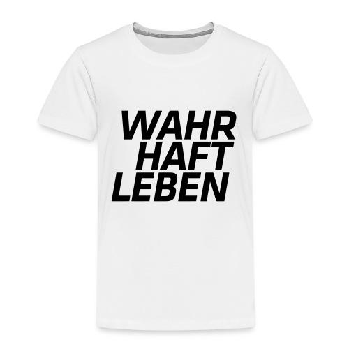 wahrhaftleben schwarz - Kinder Premium T-Shirt
