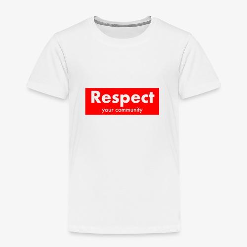 upmost Respect! - Kids' Premium T-Shirt