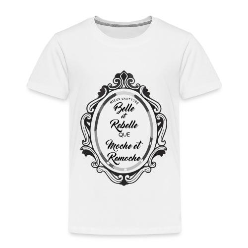 belle et rebelle2 - T-shirt Premium Enfant