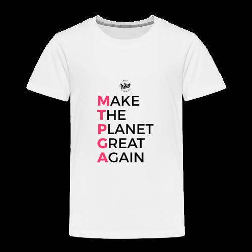 MakeThePlanetGreatAgain lettering behind - Kids' Premium T-Shirt