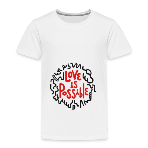 LOVE IS POSSIBLE - Kinder Premium T-Shirt