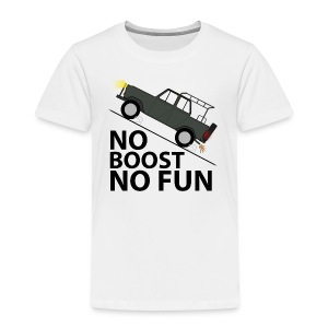 No Boost No Fun - Kinder Premium T-Shirt