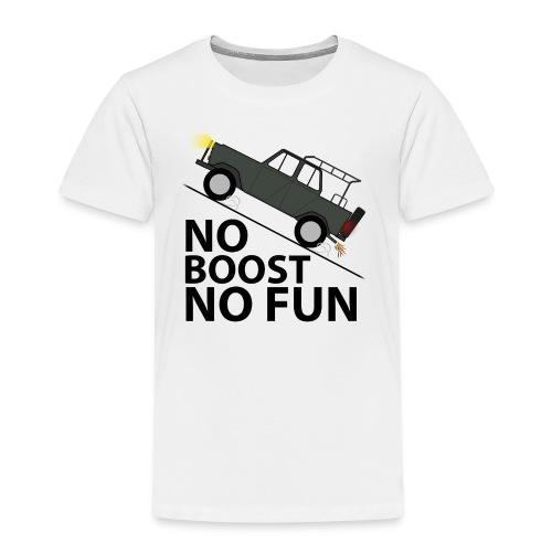 No Boost No Fun - Kinder Premium T-Shirt