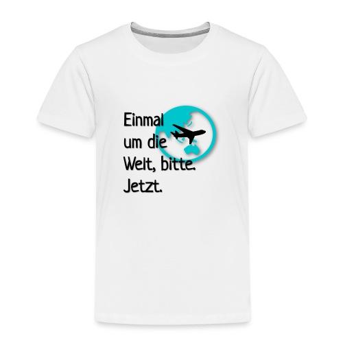 Einmal umdie Welt - Kinder Premium T-Shirt