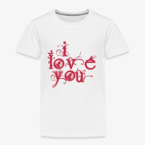 I LOVE YOU - Camiseta premium niño